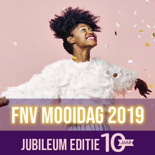 Jubileum editie van de FNV MOOIDag